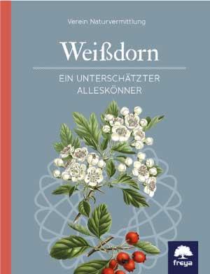 Der Weissdorn - eine umfassende Beschreibung